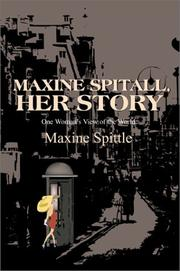 Cover of: Maxine Spitall, Her Story | Maxine Spittle