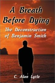 Cover of: A Breath Before Dying | C. Alan Lytle