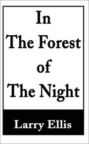 Cover of: In the Forest of the Night | Larry Ellis