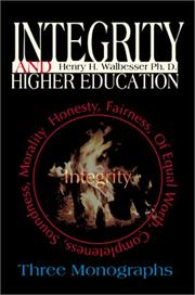 Cover of: Integrity and Higher Education