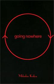 Cover of: Going Nowhere | Mikulas Kolya