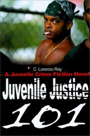 Cover of: Juvenile Justice 101