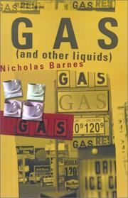 Cover of: Gas and Other Liquids | Nicholas Barnes