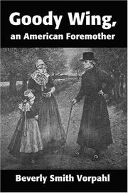 Cover of: Goody Wing, an American Foremother