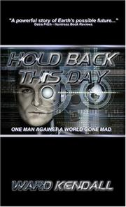 Cover of: Hold Back This Day