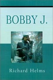 Cover of: Bobby J | Richard Helms