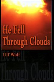 Cover of: He Fell Through Clouds
