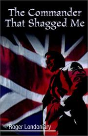 Cover of: The Commander That Shagged Me