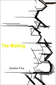 Cover of: The Waiting | Justine Cau