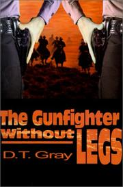 Cover of: The Gunfighter Without Legs