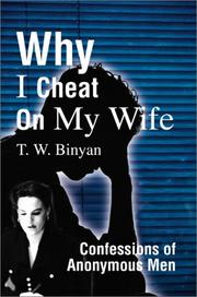 Cover of: Why I Cheat on My Wife