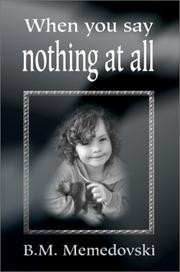 Cover of: When You Say Nothing at All