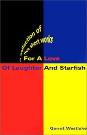 Cover of: For a Love of Laughter and Starfish