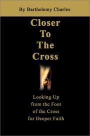 Cover of: Closer to the Cross