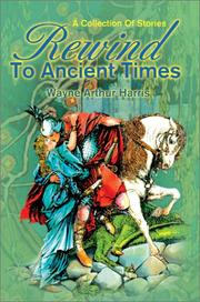 Cover of: Rewind to Ancient Times