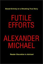 Cover of: Futile Efforts | Alexander Michael