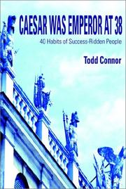 Cover of: Caesar Was Emperor at 38 | Todd Connor