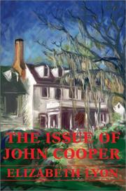 Cover of: The Issue of John Cooper | Elizabeth Lyon