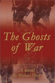 Cover of: The Ghosts of War | Michael A. Diaz