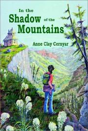 Cover of: In the Shadow of the Mountains | Anne Clay Cernyar