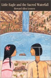 Cover of: Little Eagle and the Sacred Waterfall | Howard A. Losness