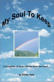 Cover of: My Soul To Keep | Elissa Kyle