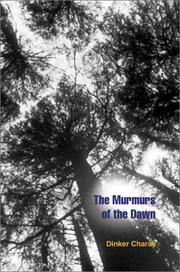Cover of: The Murmurs of the Dawn | Dinker Charak