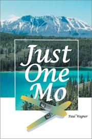 Cover of: Just One Mo | Paul H. Wagner