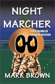 Cover of: Night Marcher | Mark Brown