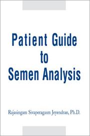 Cover of: Patient Guide to Semen Analysis | Rajasingam Sivaperagasam Jeyendran