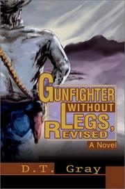 Cover of: Gunfighter Without Legs, Revised