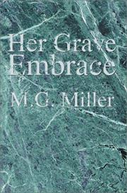 Her Grave Embrace