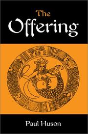Cover of: The Offering | Paul Huson