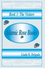 Cover of: Islamic Rose Books: Book 1 | Linda D. Delgado