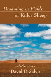 Cover of: Dreaming in Fields of Killer Sheep | David Disalvo