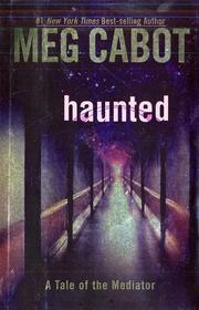 Cover of: Haunted | Meg Cabot