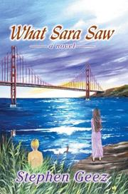Cover of: What Sara Saw | Stephen Geez