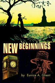 Cover of: New Beginnings | Eunice A. Ghent