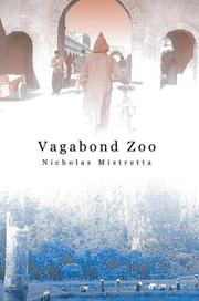 Cover of: Vagabond Zoo | Nicholas Mistretta