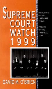 Cover of: Supreme Court Watch 1999: Highlights of the 1996-1999 Terms, Preview of the 1999-2000 Term (Supreme Court Watch)