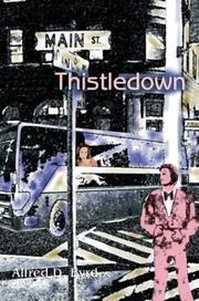 Cover of: Thistledown | Alfred D. Byrd