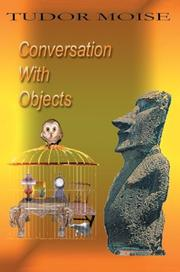 Cover of: Conversation With Objects | Tudor Moise