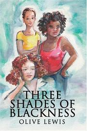 Cover of: Three Shades of Blackness (N) | Olive Lewis