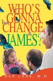 Cover of: Who's Gonna Change, James