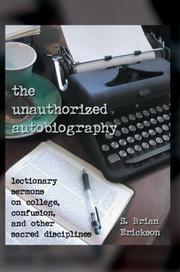 Cover of: The Unauthorized Autobiography | Brian S. Erickson