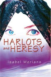 Cover of: Harlots and Heresy | Isabel Merians