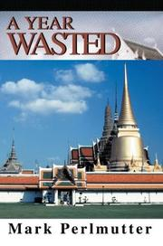 Cover of: A Year Wasted