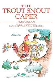 Cover of: The Trout Snout Caper | Jim Quinlan
