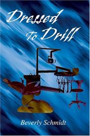 Cover of: Dressed To Drill