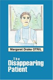 Cover of: The Disappearing Patient
